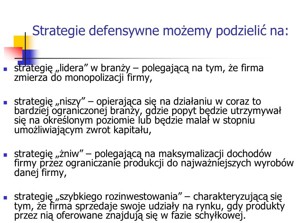 Strategie defensywne możemy podzielić na: