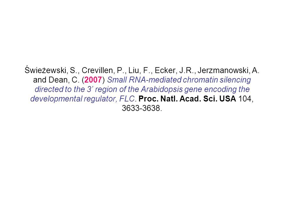 Świeżewski, S. , Crevillen, P. , Liu, F. , Ecker, J. R