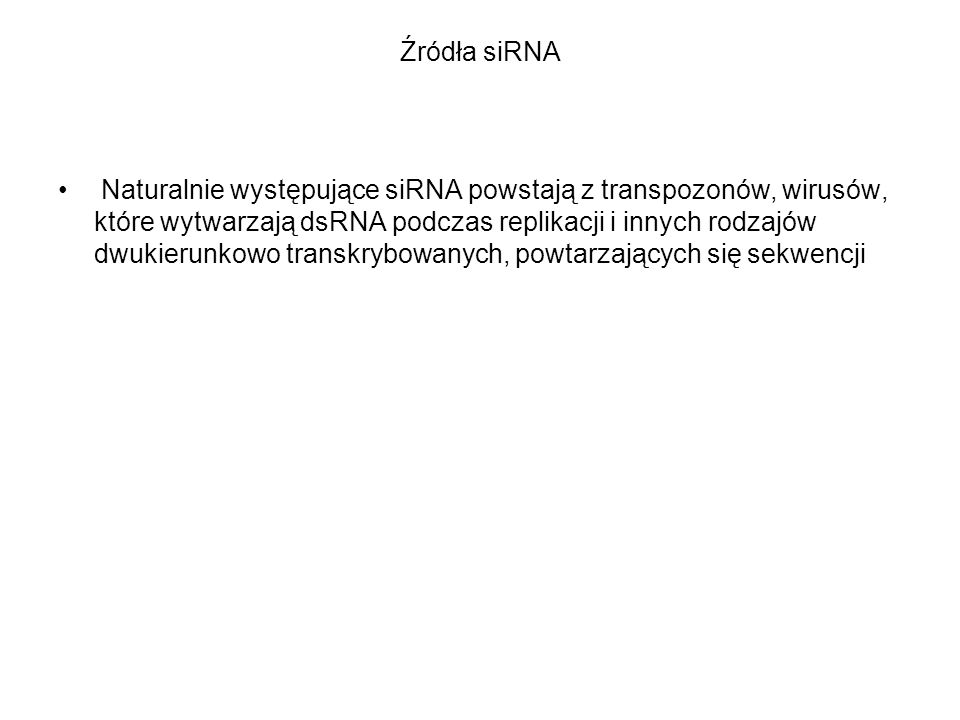Źródła siRNA