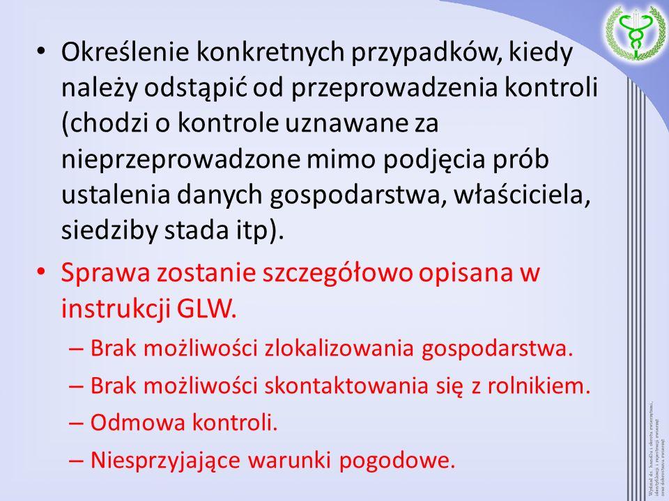 Sprawa zostanie szczegółowo opisana w instrukcji GLW.