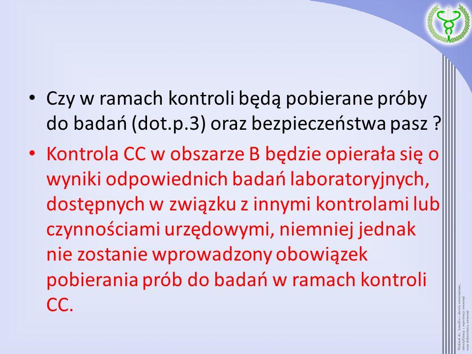 Czy w ramach kontroli będą pobierane próby do badań (dot. p