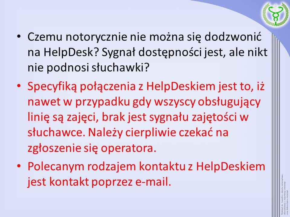 Czemu notorycznie nie można się dodzwonić na HelpDesk