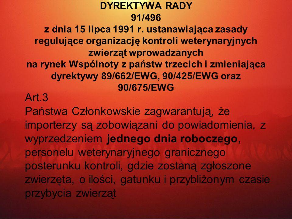 DYREKTYWA RADY 91/496 z dnia 15 lipca 1991 r