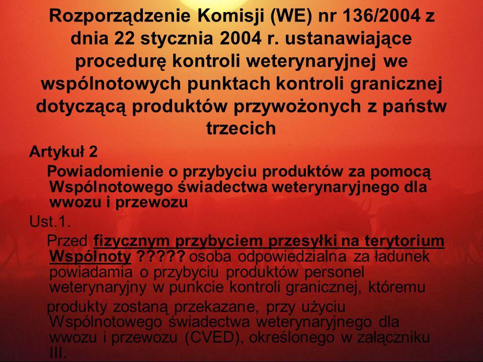 Rozporządzenie Komisji (WE) nr 136/2004 z dnia 22 stycznia 2004 r