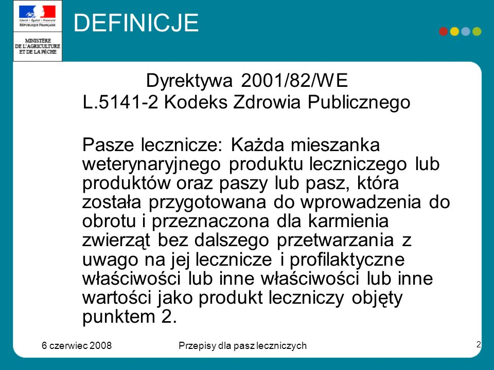 Dyrektywa 2001/82/WE L.5141-2 Kodeks Zdrowia Publicznego