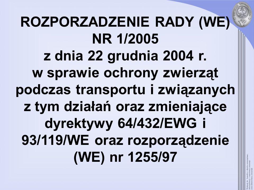 ROZPORZADZENIE RADY (WE) NR 1/2005 z dnia 22 grudnia 2004 r