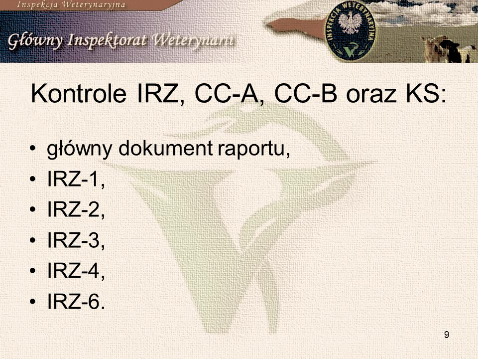 Kontrole IRZ, CC-A, CC-B oraz KS: