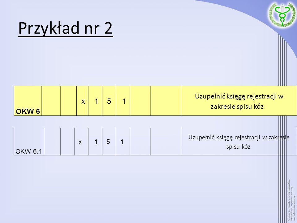 Przykład nr 2 OKW 6. x. 1. 5. Uzupełnić księgę rejestracji w zakresie spisu kóz OKW 6.1.