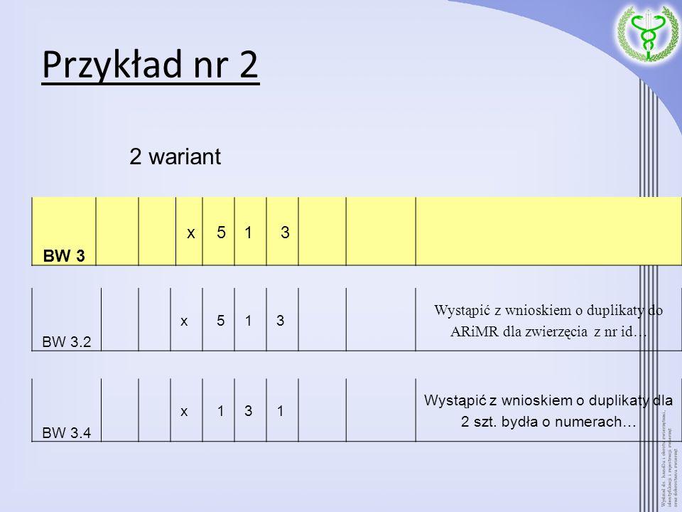 Przykład nr 2 2 wariant BW 3 x 5 1 3 BW 3.2 x 5 1 3