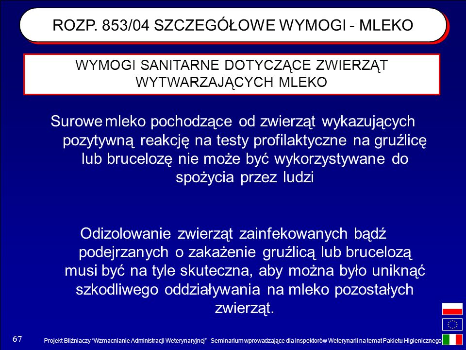 ROZP. 853/04 SZCZEGÓŁOWE WYMOGI - MLEKO