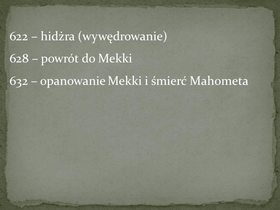 622 – hidżra (wywędrowanie)
