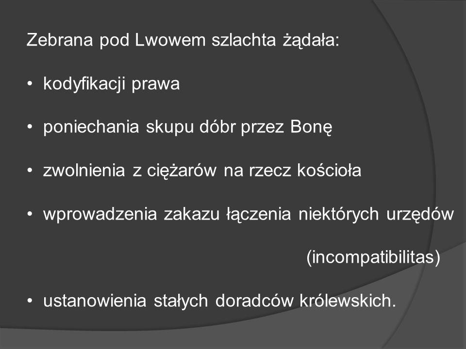 Zebrana pod Lwowem szlachta żądała: