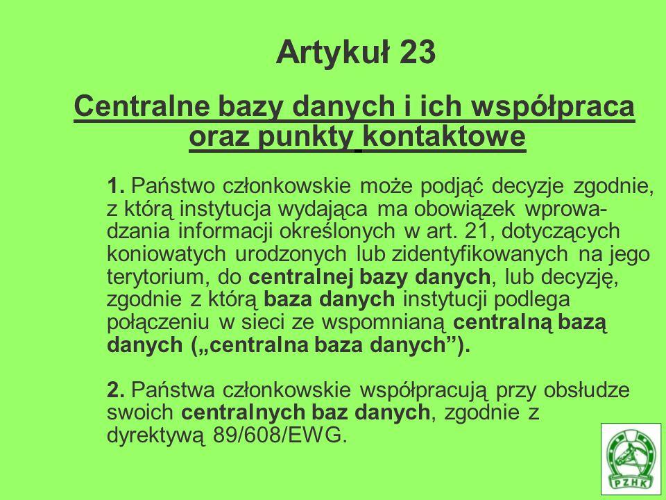 Artykuł 23 Centralne bazy danych i ich współpraca