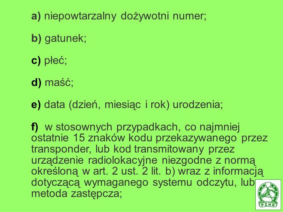 a) niepowtarzalny dożywotni numer;