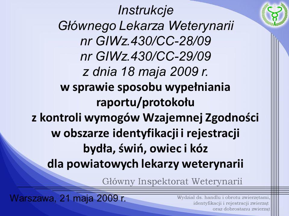 Instrukcje Głównego Lekarza Weterynarii nr GIWz. 430/CC-28/09 nr GIWz