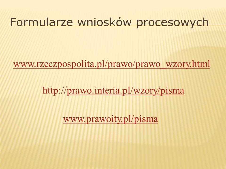 Formularze wniosków procesowych