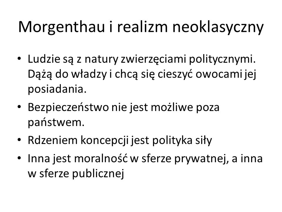 Morgenthau i realizm neoklasyczny
