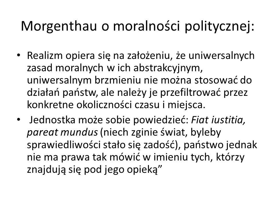 Morgenthau o moralności politycznej: