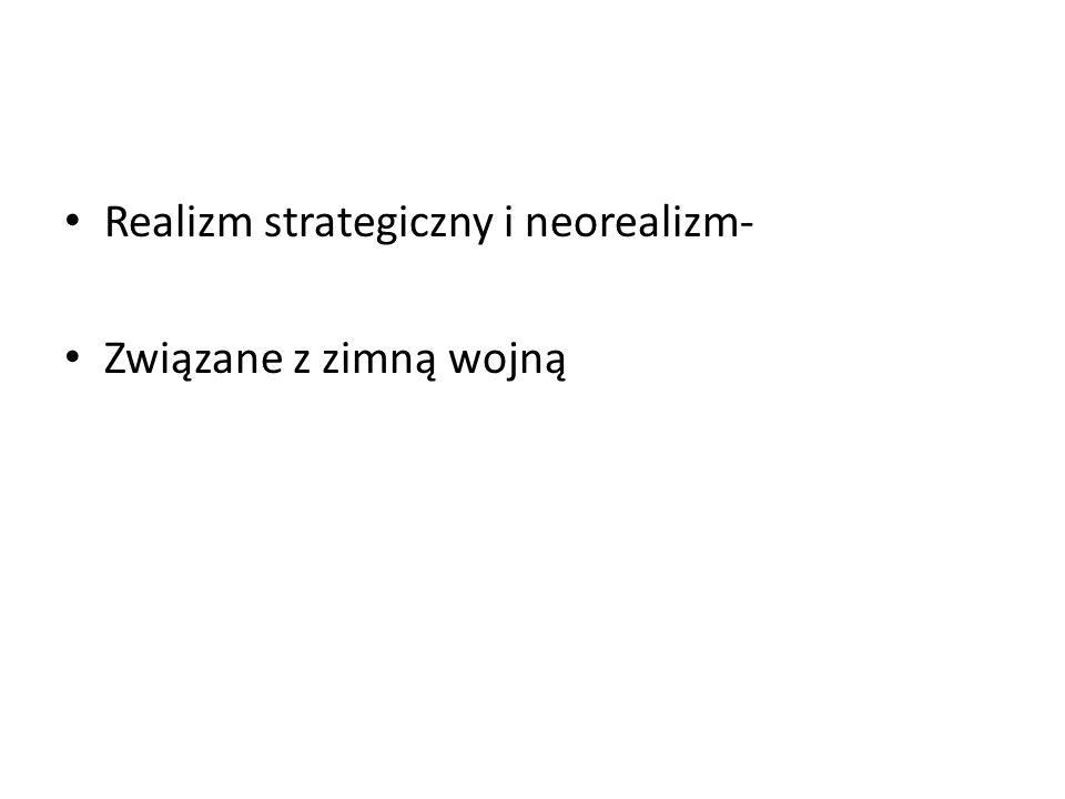 Realizm strategiczny i neorealizm-