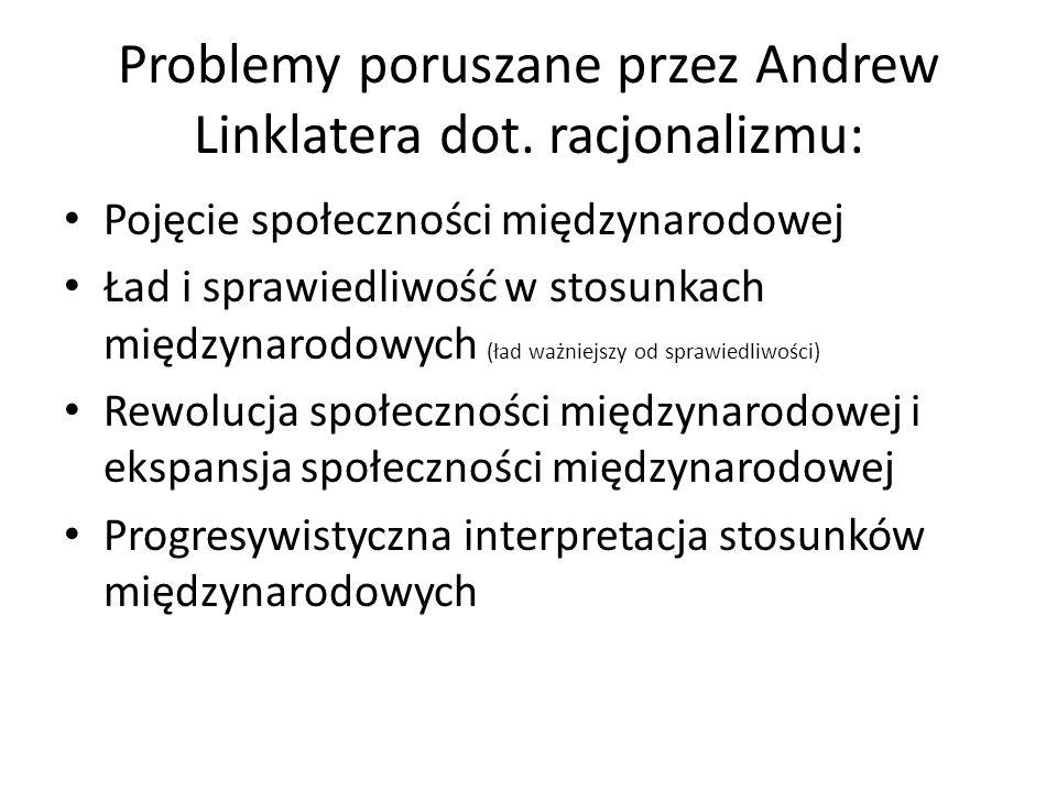 Problemy poruszane przez Andrew Linklatera dot. racjonalizmu: