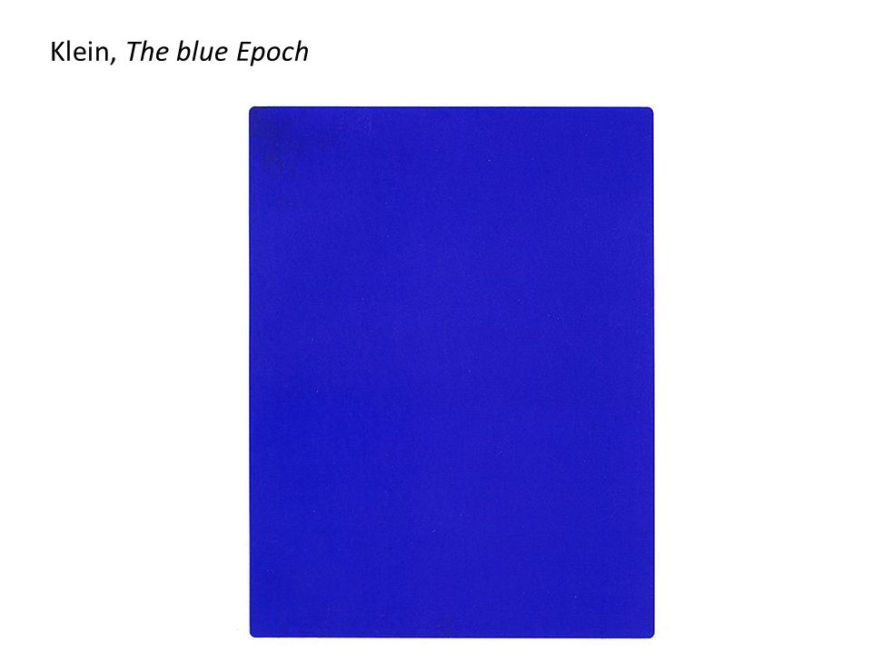 Klein, The blue Epoch