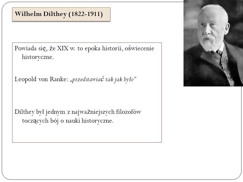 Wilhelm Dilthey (1822-1911)