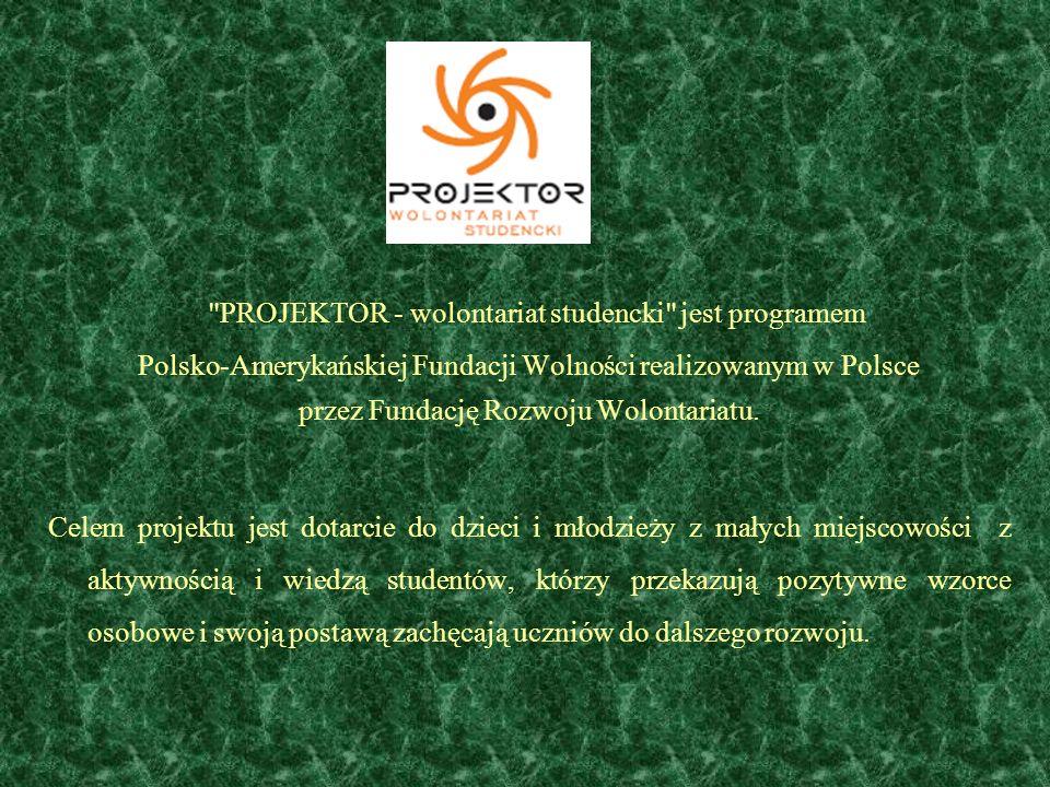 PROJEKTOR - wolontariat studencki jest programem