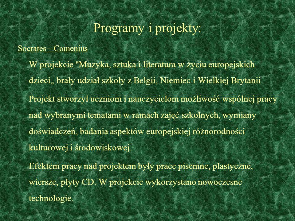 Programy i projekty: Socrates – Comenius.