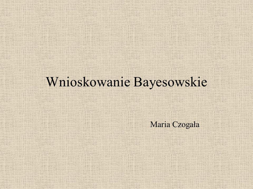 Wnioskowanie Bayesowskie