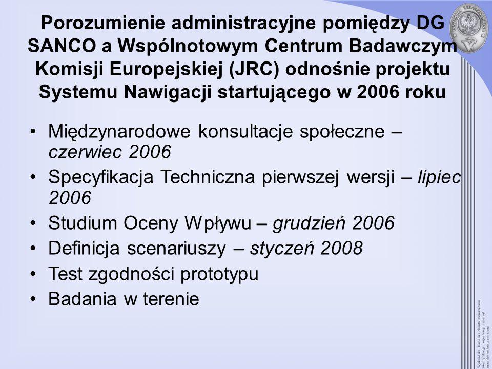 Porozumienie administracyjne pomiędzy DG SANCO a Wspólnotowym Centrum Badawczym Komisji Europejskiej (JRC) odnośnie projektu Systemu Nawigacji startującego w 2006 roku