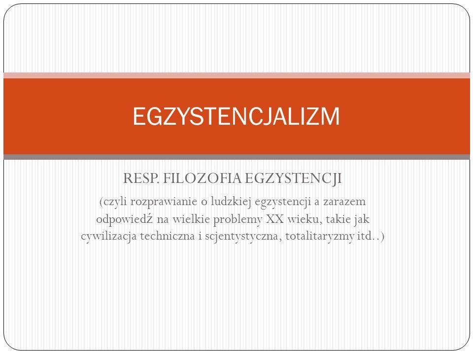 RESP. FILOZOFIA EGZYSTENCJI