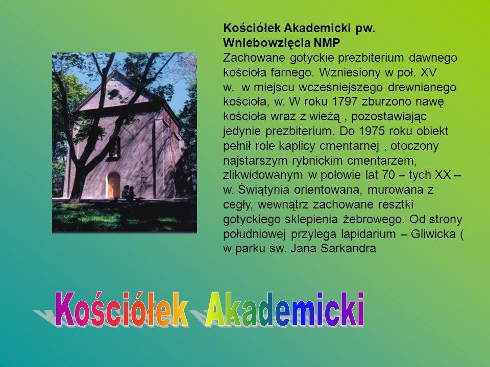 Kościółek Akademicki Kościółek Akademicki pw. Wniebowzięcia NMP