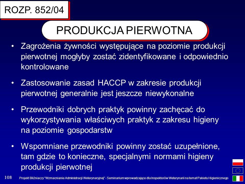 PRODUKCJA PIERWOTNA ROZP. 852/04