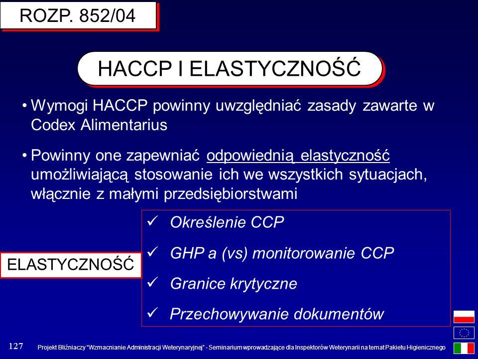 HACCP I ELASTYCZNOŚĆ ROZP. 852/04
