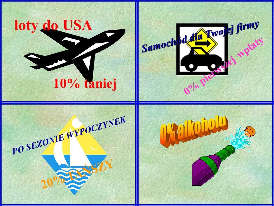 loty do USA 10% taniej 0% alkoholu 20% TAŃSZY