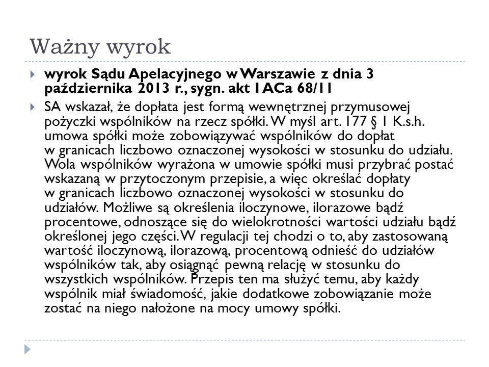 Ważny wyrok wyrok Sądu Apelacyjnego w Warszawie z dnia 3 października 2013 r., sygn. akt I ACa 68/11.