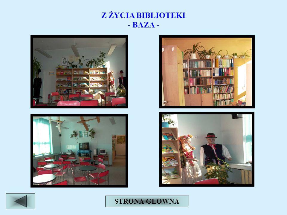 Z ŻYCIA BIBLIOTEKI - BAZA -