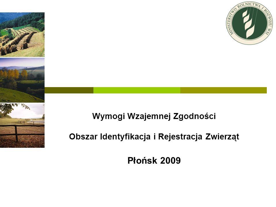 Wymogi Wzajemnej Zgodności Obszar Identyfikacja i Rejestracja Zwierząt