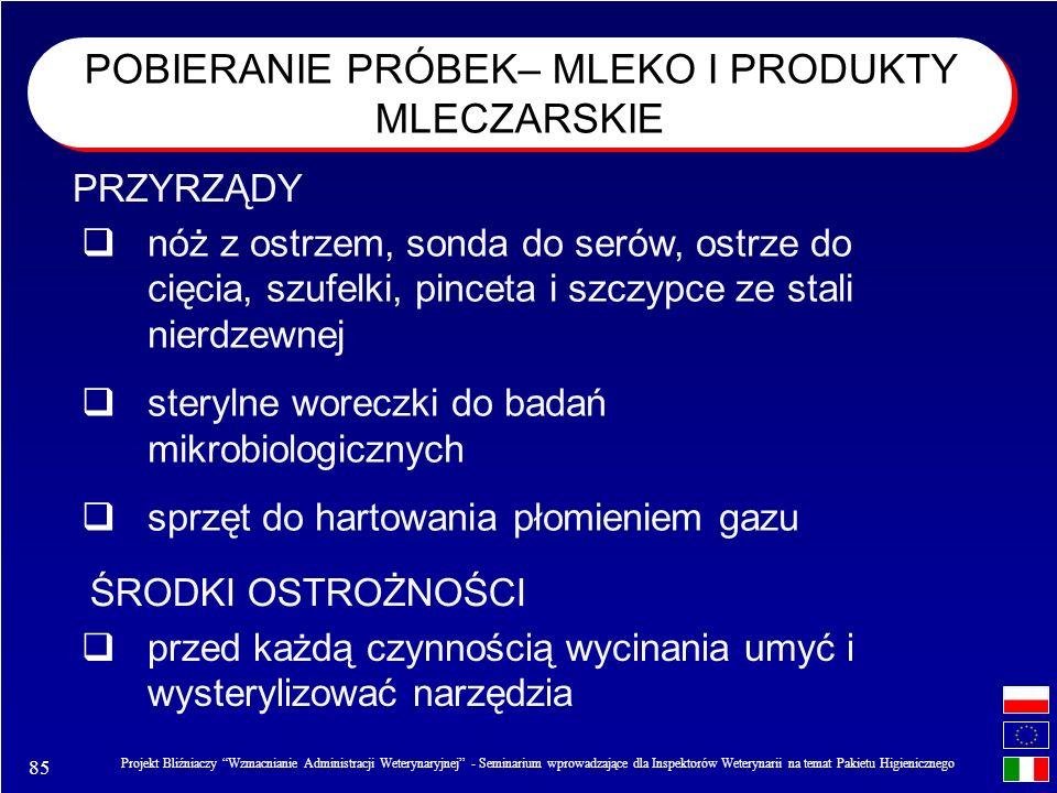POBIERANIE PRÓBEK– MLEKO I PRODUKTY MLECZARSKIE