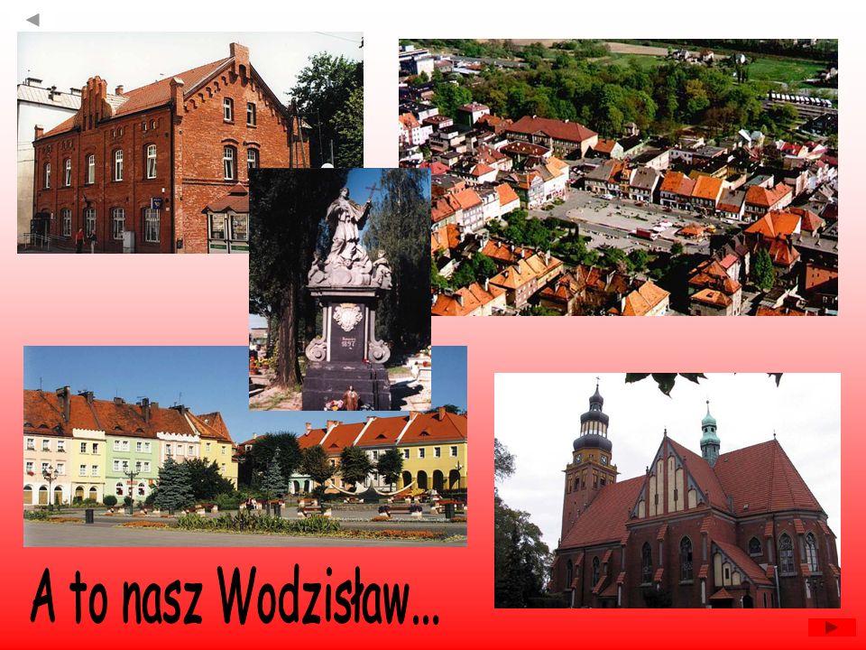 A to nasz Wodzisław...