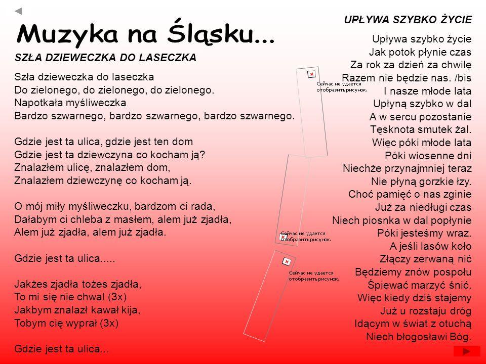 Muzyka na Śląsku... UPŁYWA SZYBKO ŻYCIE