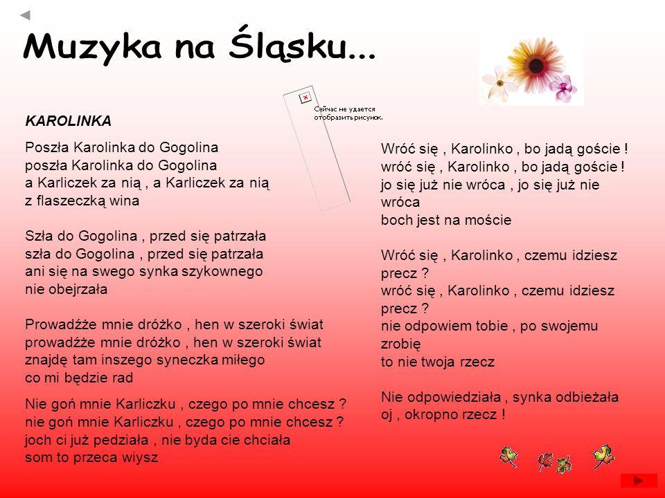 Muzyka na Śląsku... KAROLINKA