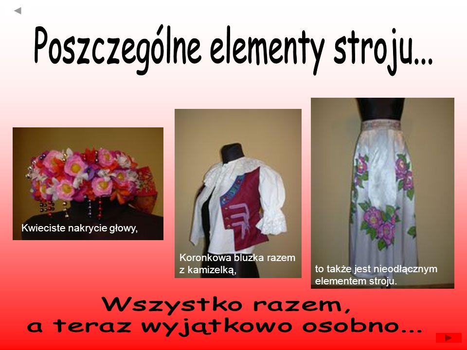 Poszczególne elementy stroju...