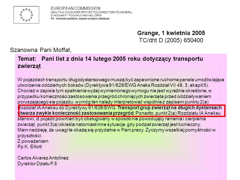 Grange, 1 kwietnia 2005 TC/dht D (2005) 650400 Szanowna Pani Moffat,