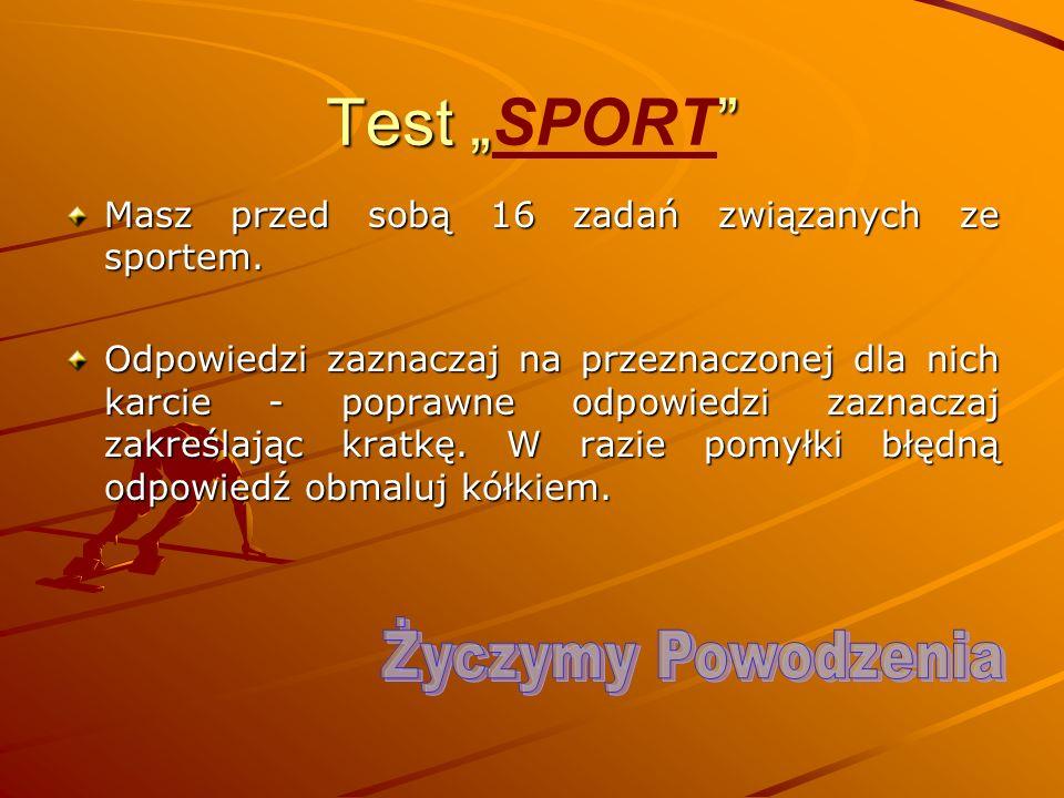 """Test """"SPORT Życzymy Powodzenia"""