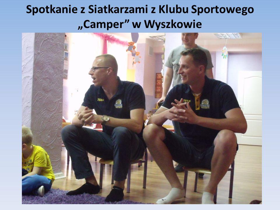 """Spotkanie z Siatkarzami z Klubu Sportowego """"Camper w Wyszkowie"""