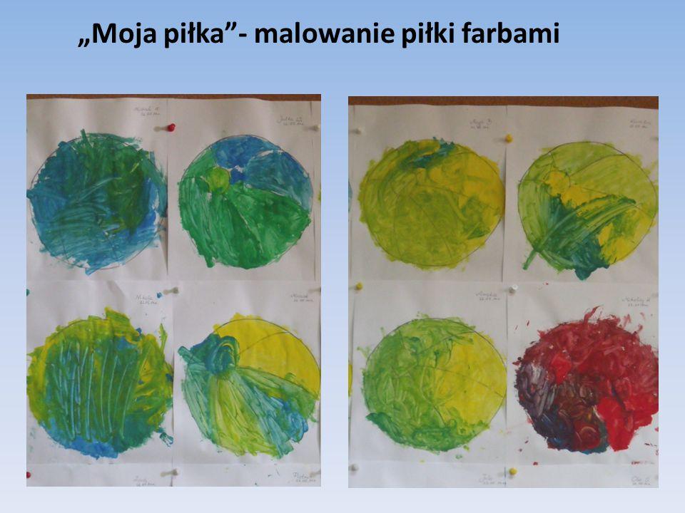 """""""Moja piłka - malowanie piłki farbami"""