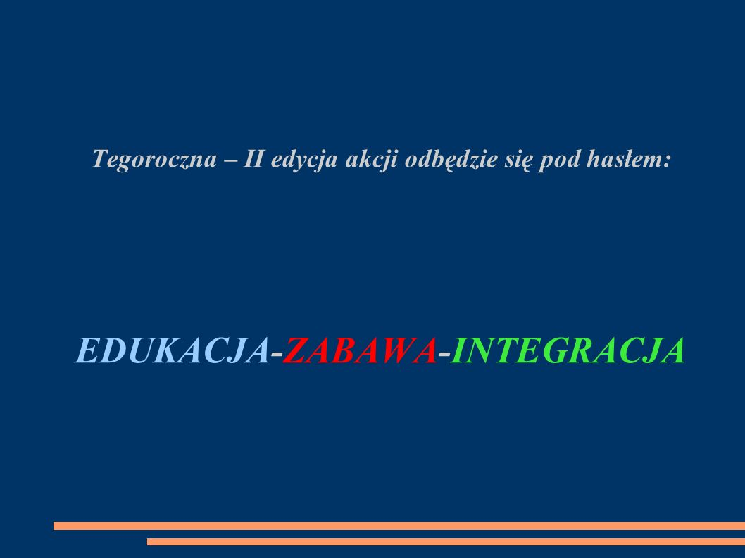 EDUKACJA-ZABAWA-INTEGRACJA
