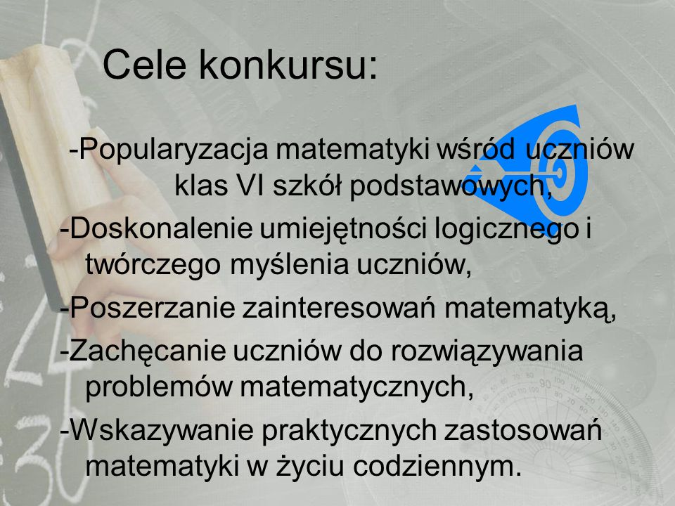 -Popularyzacja matematyki wśród uczniów klas VI szkół podstawowych,