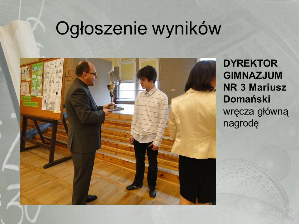 Ogłoszenie wyników DYREKTOR GIMNAZJUM NR 3 Mariusz Domański